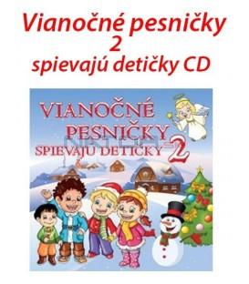 Vianočné pesničky spievajú detičky 2 CD