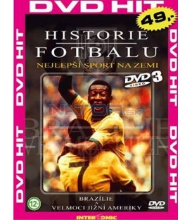 Historie fotbalu 3 (History of Football: The Beautiful Game)