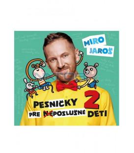 Jaroš Miro - Pesničky pre (ne)poslušné deti 2 CD