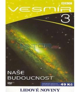 Vesmír 3 - Naše budoucnost (Space) DVD