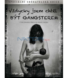 Vždycky jsem chtěl být gangsterem (Jai toujours rêvé dêtre un gangster) DVD