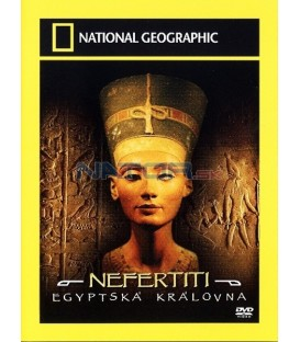 Nefertiti: Egyptská královna National Geographic