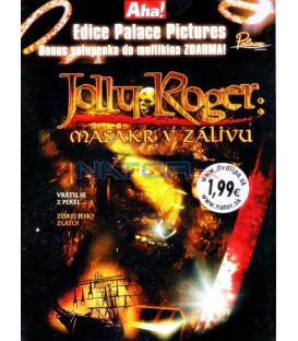 Jolly Roger: Masakr v zálivu 2005 (Jolly Roger: Massacre at Cutters Cove) DVD