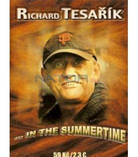 Richard Tesařík - ...In The Summertime
