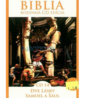 BIBLIA - rodinná cd edícia CD 14 - Dve lásky, Samuel a Šaul