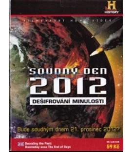 Soudný den 2012: Dešifrování minulosti (Decoding the Past: Doomsday 2012 The End of Days) DVD