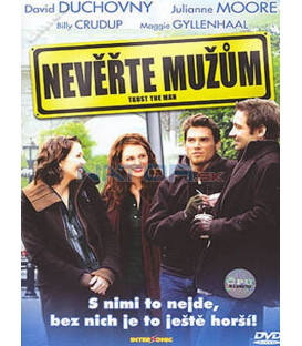 Nevěřte mužům (Trust the Man) DVD