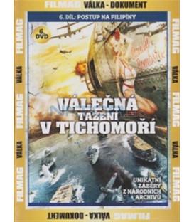 Válečná tažení v Tichomoří - 6. DVD - Postup na Filipíny (Campaigns in the Pacific: Onward to the Philippines)