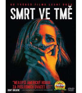 Smrt ve tmě (Dont Breathe) DVD