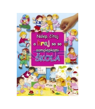 Škola - Nalep, čítaj a hraj sa so samolepkami