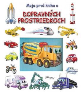 Kniha Moja prvá kniha o dopravných prostriedkoch