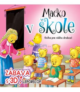 Macko v škole - zábava s 3D leporelom  Kniha pre vášho drobca!