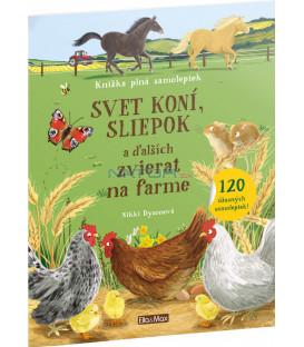 Svet koní, sliepok a ďalších zvieratok z farmy – Kniha samolepiek