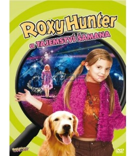 Roxy Hunter a tajemství šamana (Roxy Hunter and the Secret of the Shaman)